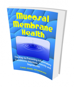 mucosal membrane health by case adams
