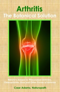 Arthritis: The Botanical Solution