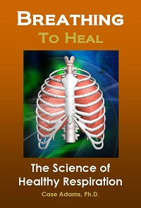 Breathing to Heal by Case Adams