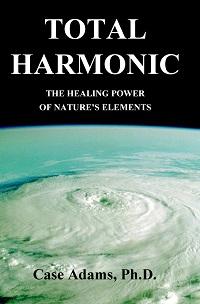 Total Harmonic by Case Adams PhD